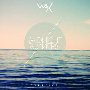Midnight Runners – Overdive EP