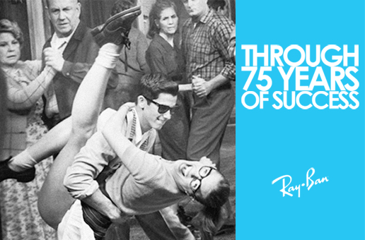 Through 75 Years of Success : The Legendary Ray Ban